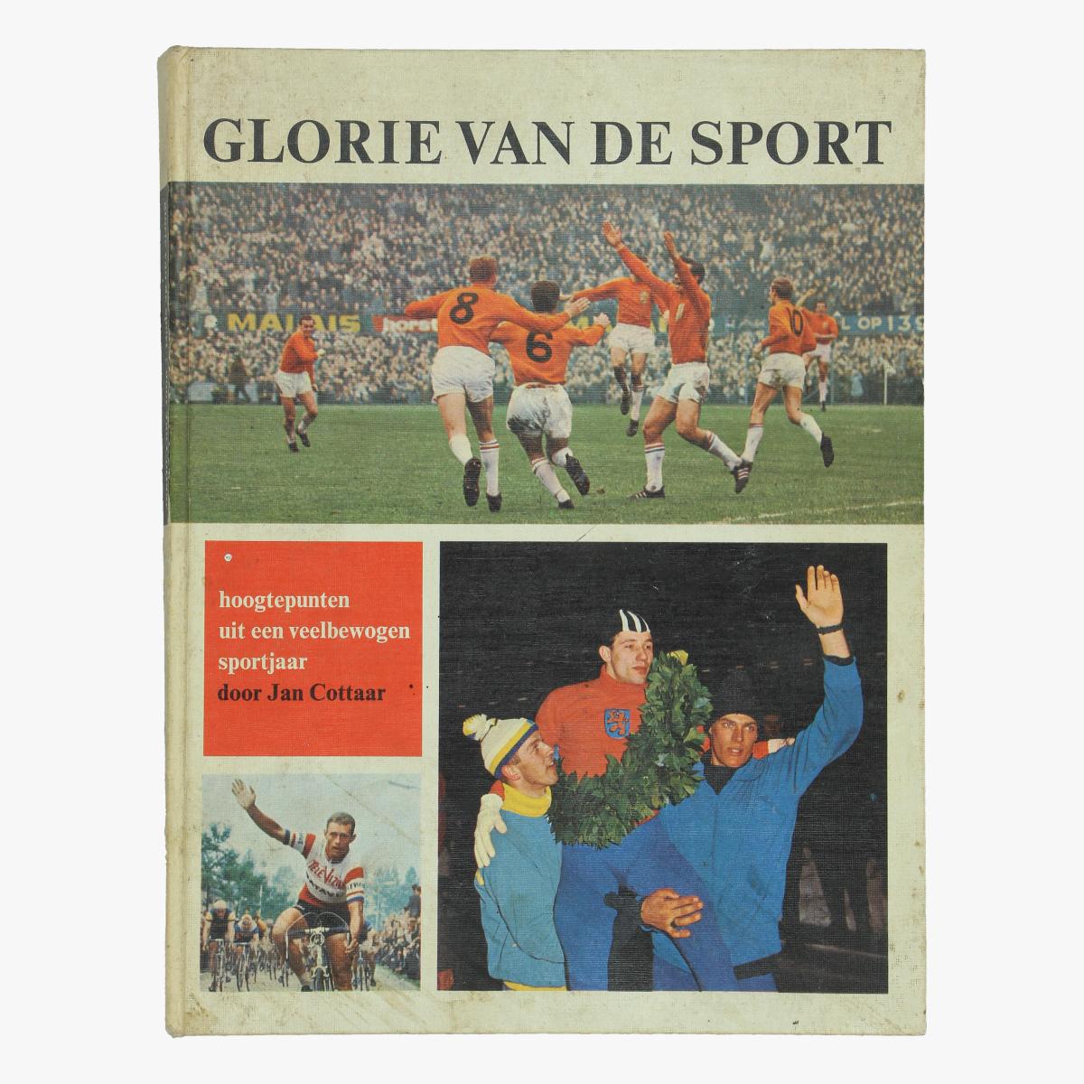 Afbeeldingen van boek glorie van de sport door jan cottaar 1966 voetbal wielrennen schaatsen judo tennis motorcross enzo ...