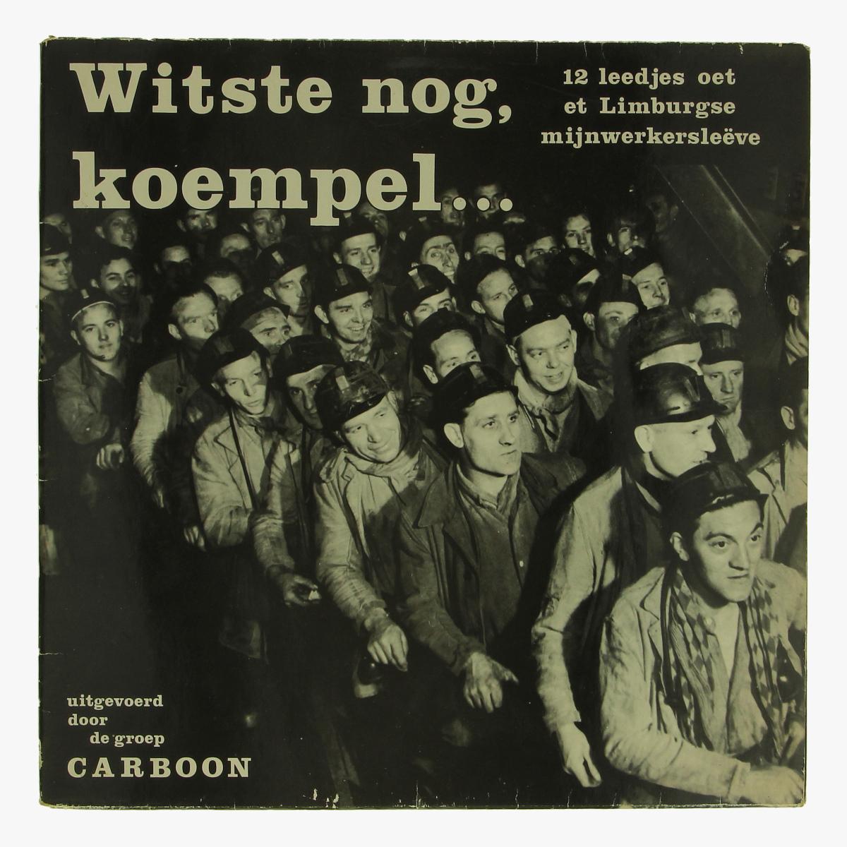 Afbeeldingen van elpee 12 leedjes oet et limburgse mijnwerkersleeve