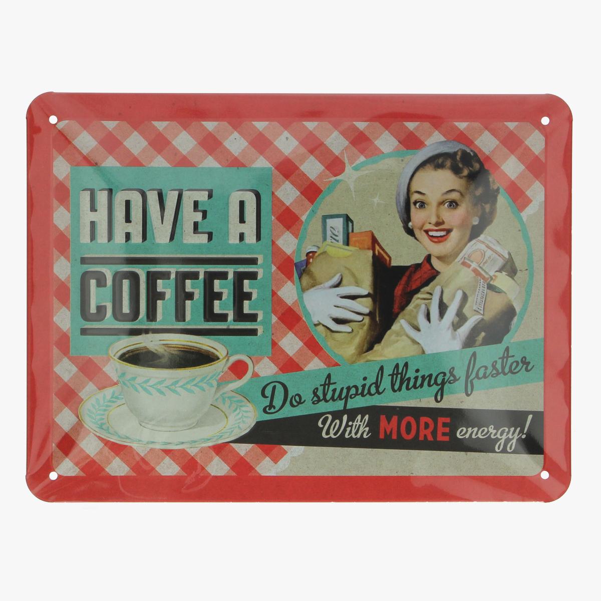Afbeeldingen van blikken bord Have a coffee repro