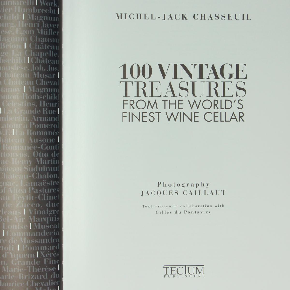 Afbeeldingen van 100 vintages treasures from the world's finest wine cellar. Boek