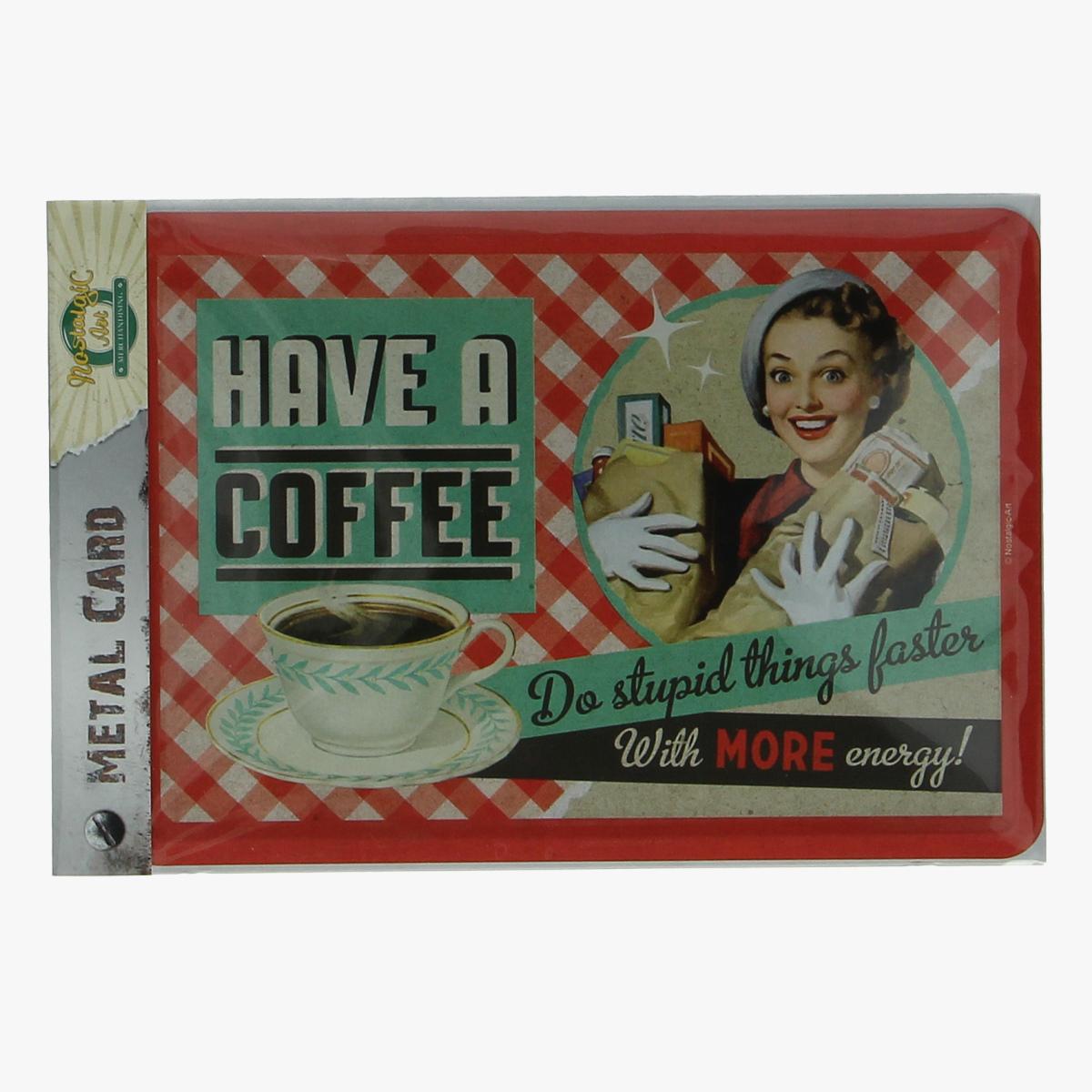 Afbeeldingen van metal card have a coffee