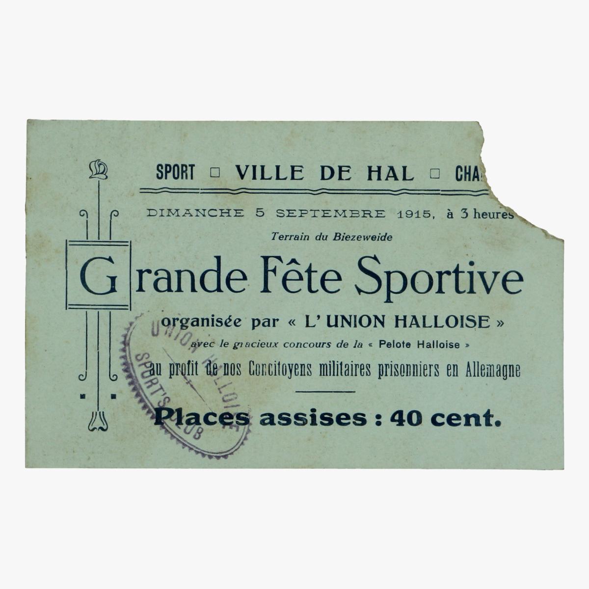 Afbeeldingen van voetbal ticket grande fete sportive l'union halloise 1915