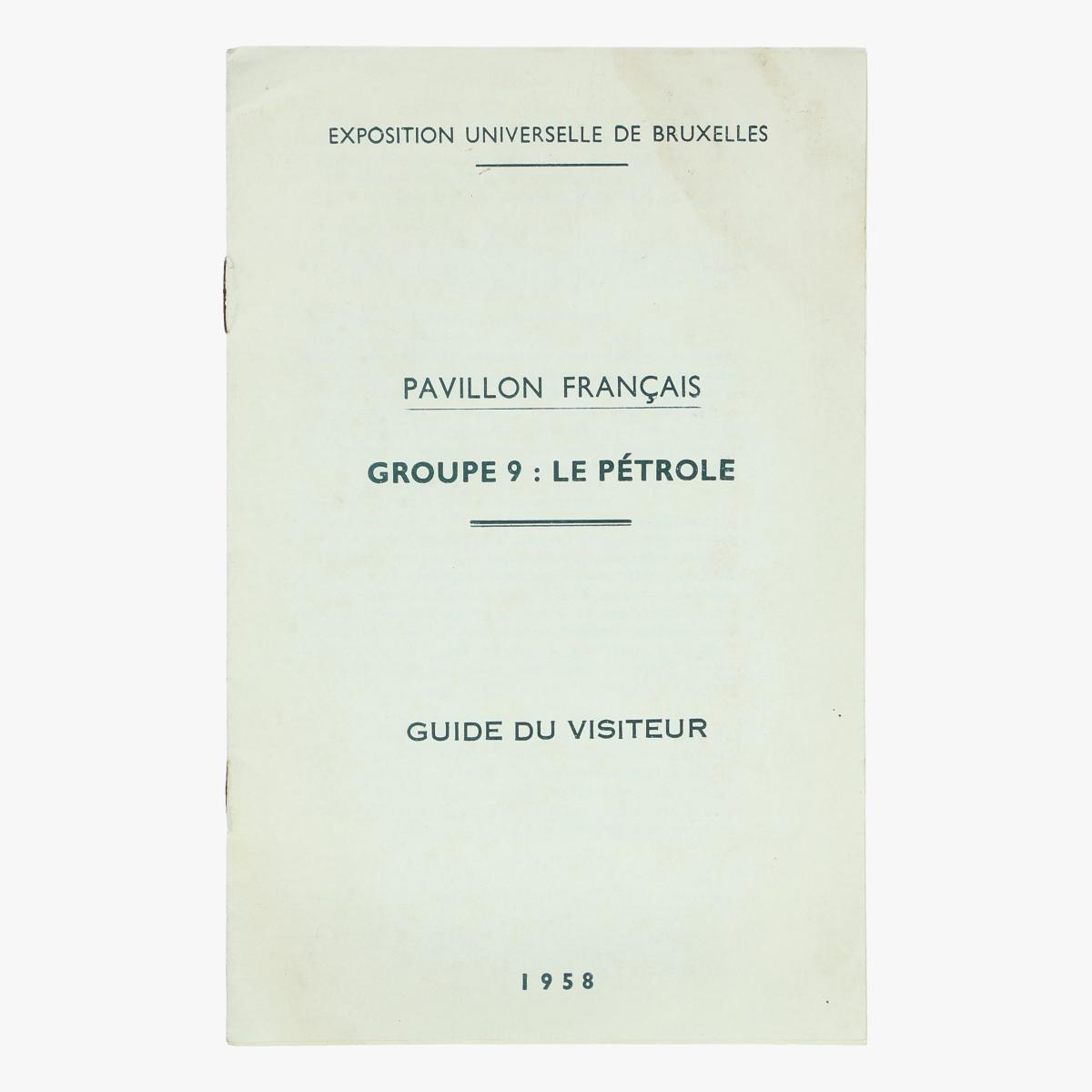 Afbeeldingen van expo 58 pavillon français groupe 9: le pétrole guide du visiteur