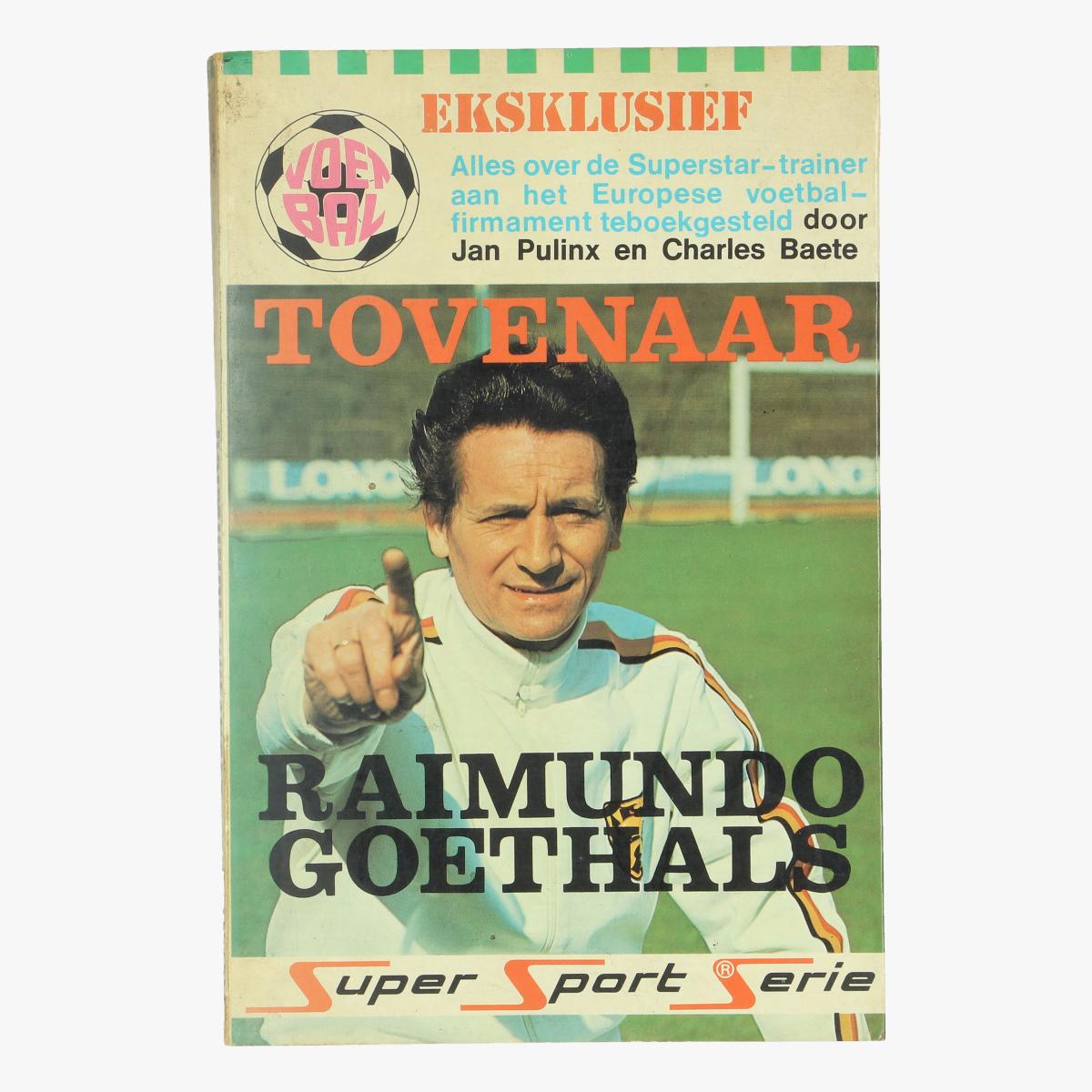 Afbeeldingen van boek voetbal tovenaar raimundo goethals