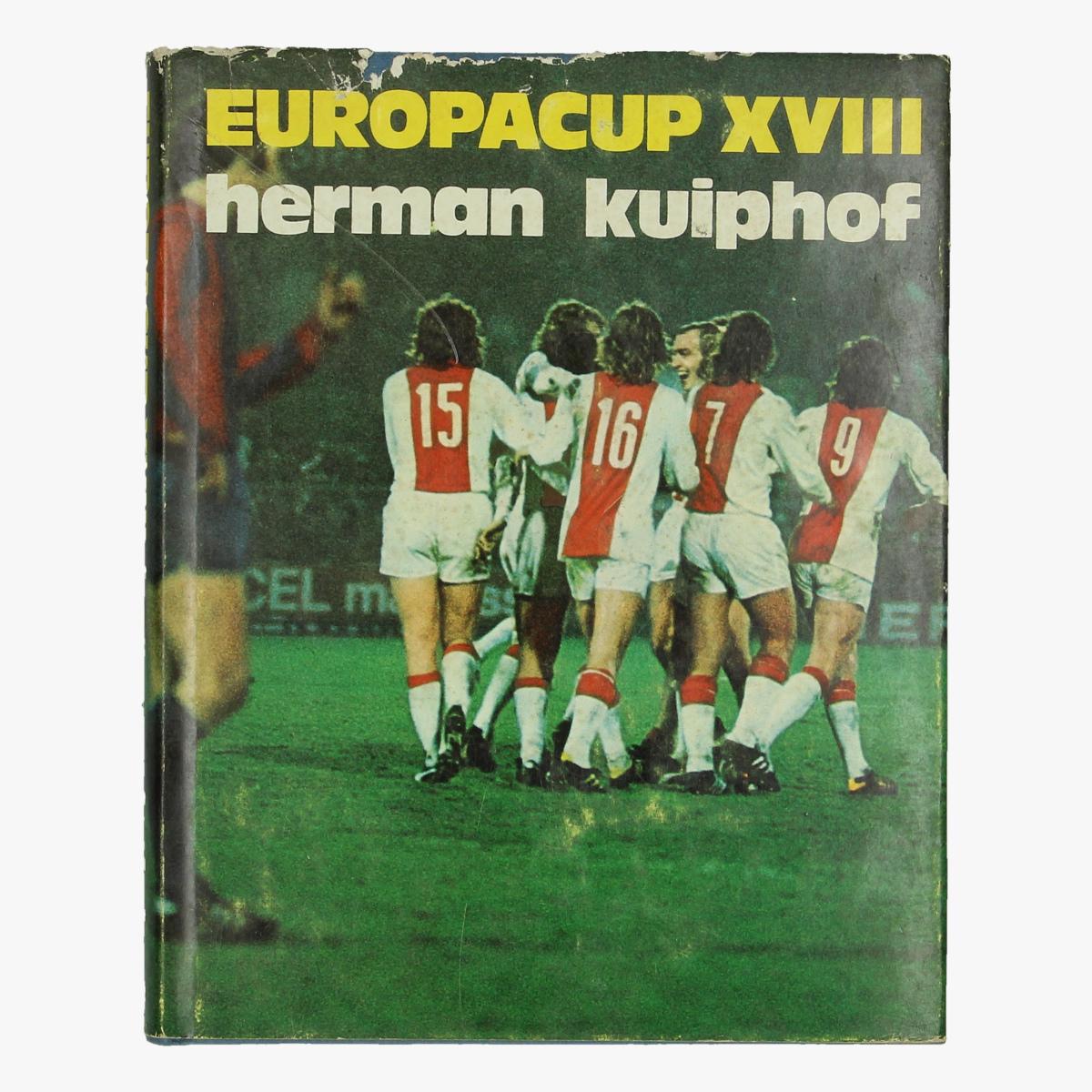 Afbeeldingen van boek voetbal europacup XVIII herman kuiphof 1972/73 uitgeverij luitingh - laren n.h