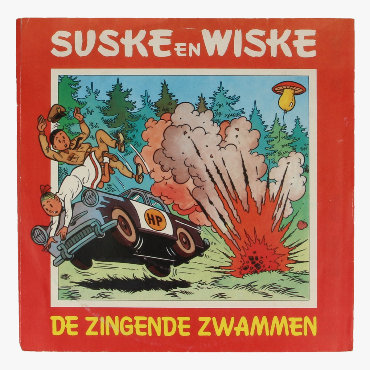 Afbeeldingen van Suske en Wiske De zingende zwammen 45 toeren LP