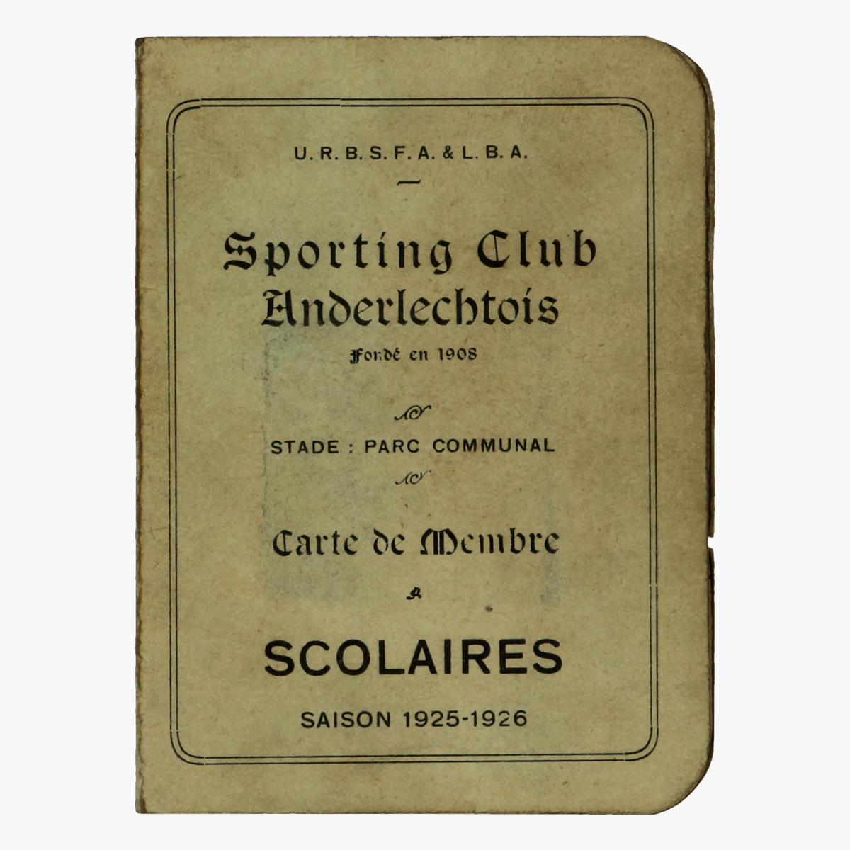 Afbeeldingen van voetbal sporting club anderlechtois carte de membre scolaire saison 1925 - 1926