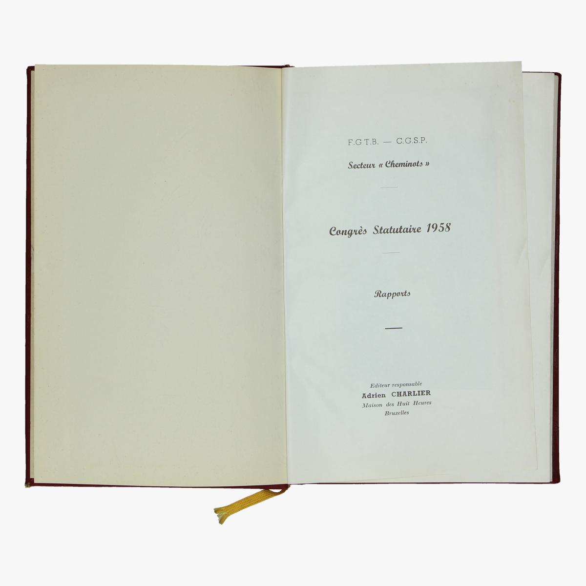 Afbeeldingen van expo 58 boek  congrés statutaire 1958 adrien charlier masion des huit heures bxl f.g.t.b.-c.g.s.p.